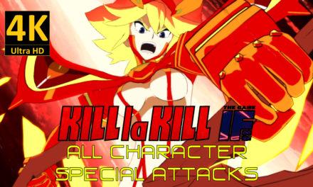 Kill la Kill le jeu : IF – Toutes les attaques spéciales / ultimes